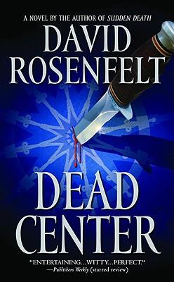 Dead Center By Rosenfelt, David